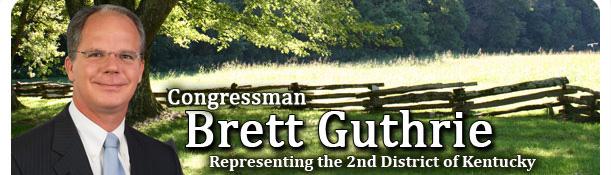 Congressman Brett Guthrie - Representing the 2nd District of Kentucky